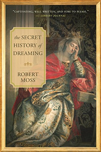 The Secret History of Dreaming von New World Library