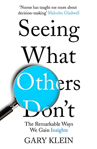 Seeing What Others Don't: The Remarkable Ways We Gain Insights von Hodder And Stoughton Ltd.