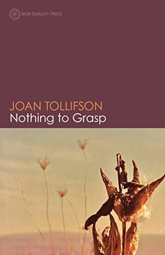 Nothing to Grasp von Non-Duality Press