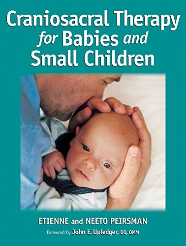 Craniosacral Therapy for Babies and Small Children von North Atlantic Books