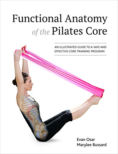 Functional Anatomy of the Pilates Core: An Illustrated Guide to a Safe and Effective Core Training Program von North Atlantic Books