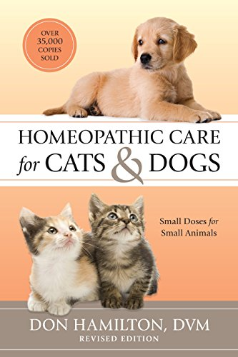 Homeopathic Care for Cats and Dogs, Revised Edition: Small Doses for Small Animals von North Atlantic Books