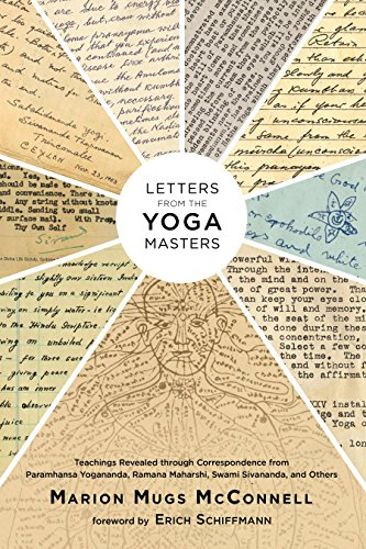 Letters from the Yoga Masters: Teachings Revealed through Correspondence from Paramhansa Yogananda, Ramana Maharshi, Swami Sivananda, and Others von North Atlantic Books