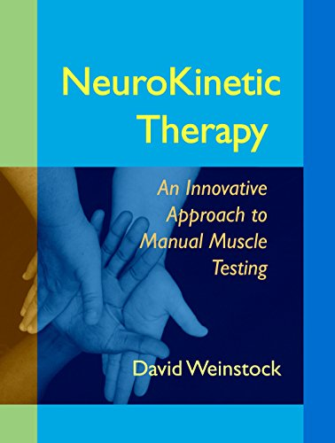 NeuroKinetic Therapy: An Innovative Approach to Manual Muscle Testing von North Atlantic Books