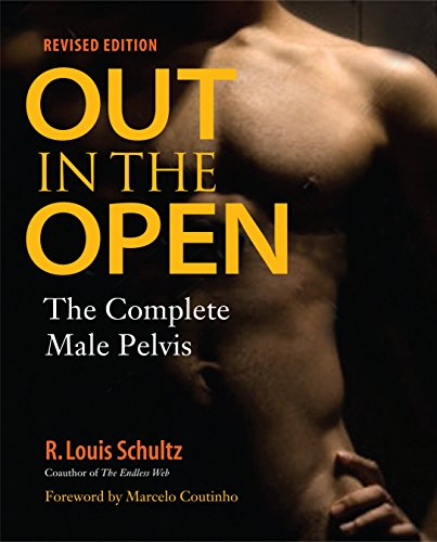 Out in the Open, Revised Edition: The Complete Male Pelvis von North Atlantic Books