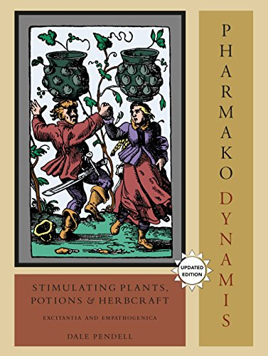 Pharmako/Dynamis, Revised and Updated: Stimulating Plants, Potions, and Herbcraft von North Atlantic Books