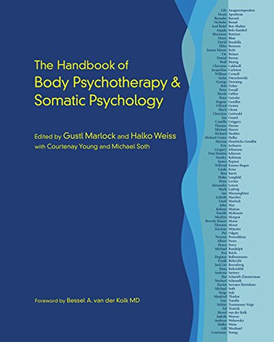 The Handbook of Body Psychotherapy and Somatic Psychology von North Atlantic Books