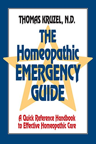 The Homeopathic Emergency Guide: A Quick Reference Guide to Accurate Homeopathic Care: A Quick Reference Handbook to Effective Homeopathic Care von North Atlantic Books