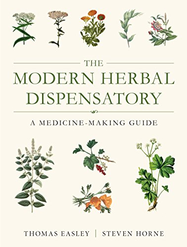 The Modern Herbal Dispensatory: A Medicine-Making Guide von North Atlantic Books