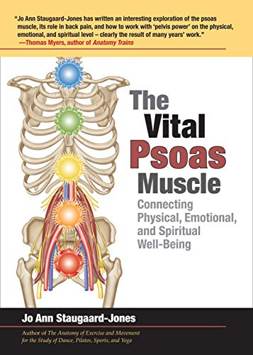 The Vital Psoas Muscle: Connecting Physical, Emotional, and Spiritual Well-Being von North Atlantic Books