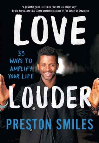 Love Louder: 33 Ways to Amplify Your Life von Gallery Books