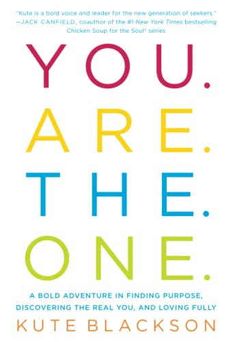 You Are The One: A Bold Adventure in Finding Purpose, Discovering the Real You, and Loving Fully von Gallery Books