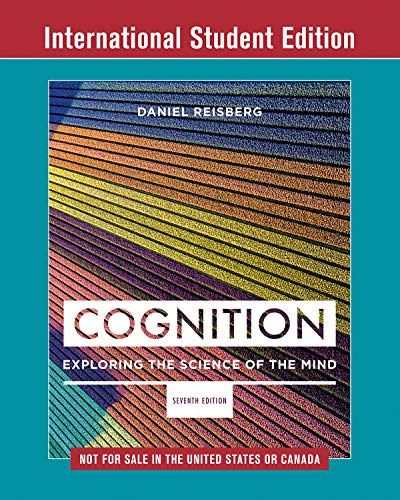 Cognition: Exploring the Science of the Mind von Norton & Company