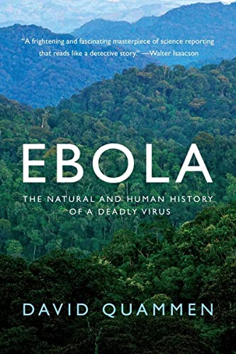 Ebola: The Natural and Human History of a Deadly Virus von W. W. Norton & Company