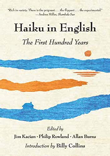 Haiku in English: The First Hundred Years von W. W. Norton & Company