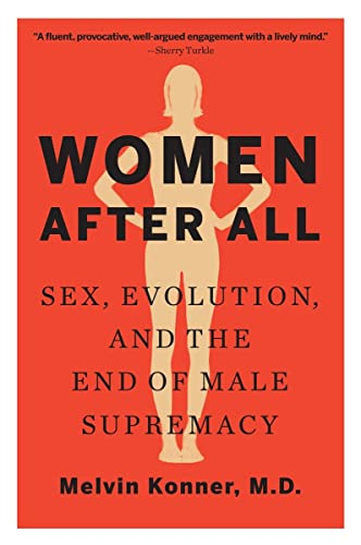 Women After All: Sex, Evolution, and the End of Male Supremacy von imusti
