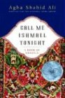 Call Me Ishmael: A Book of Ghazals von W. W. Norton & Company
