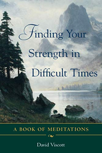 Finding Your Strength in Difficult Times: A Book of Meditations von McGraw-Hill Education - Europe