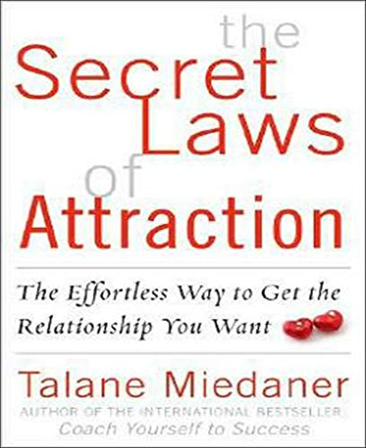 The Secret Laws of Attraction: The Effortless Way to Get the Relationship You Want von McGraw-Hill Education