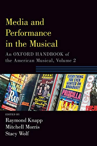 Media and Performance in the Musical: An Oxford Handbook of the American Musical, Volume 2 (Oxford Handbooks) von OXFORD UNIV PR