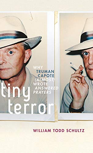 Tiny Terror: Why Truman Capote (Almost) Wrote Answered Prayers (Inner Lives) von OXFORD UNIV PR