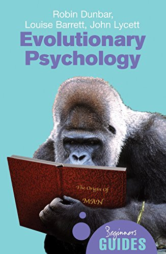 Evolutionary Psychology: A Beginner's Guide (Beginner's Guides) von Oneworld Publications