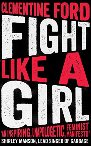 Fight Like A Girl von Oneworld Publications