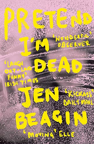 Pretend I'm Dead von Oneworld Publications