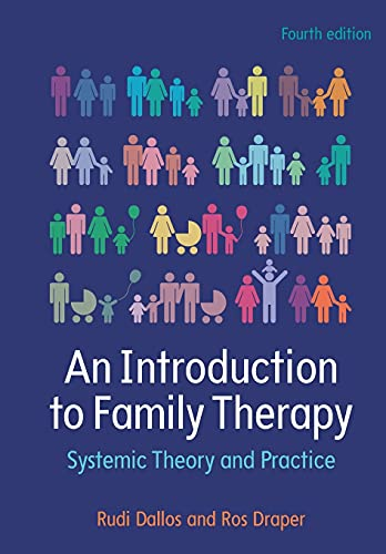 An Introduction To Family Therapy: Systemic Theory And Practice von Open University Press