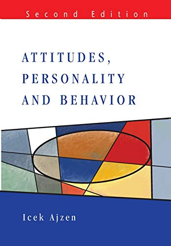 Attitudes, personality and behaviour (Mapping Social Psychology) von Open University Press