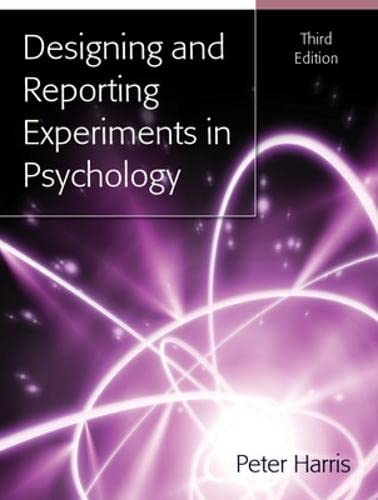 Designing And Reporting Experiments In Psychology von Open University Press