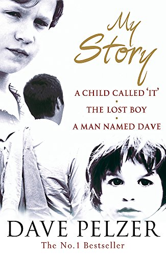 My Story: A Child Called It, The Lost Boy, A Man Named Dave von Orion