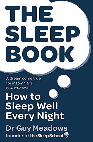 The Sleep Book: How to Sleep Well Every Night von Orion