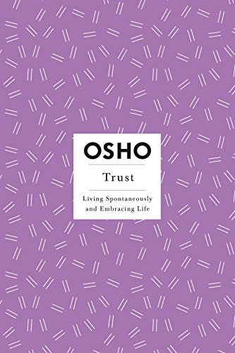 Trust (Osho Insights for a New Way of Living, Band 11) von Griffin