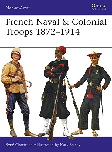 French Naval & Colonial Troops 1872–1914 (Men-at-Arms, Band 517) von Osprey Publishing