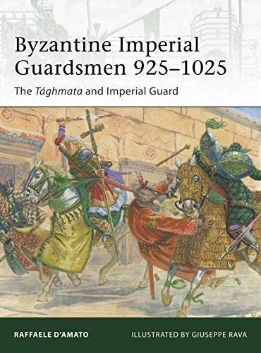 Byzantine Imperial Guardsmen 925–1025: The Tághmata and Imperial Guard (Elite, Band 187) von Osprey Publishing