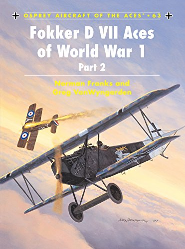 Fokker D VII Aces of World War 1: (Part 2) (Aircraft of the Aces, Band 63) von Osprey Publishing
