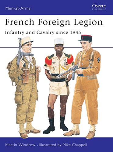 French Foreign Legion: Infantry and Cavalry since 1945 (Men-at-Arms, Band 300) von Osprey Publishing