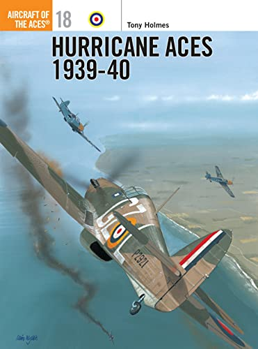 Hurricane Aces 1939-40 (Aircraft of the Aces, Band 18) von Osprey Publishing