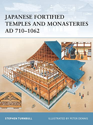 Japanese Fortified Temples and Monasteries AD 710-1062 (Fortress, Band 34) von Osprey Publishing