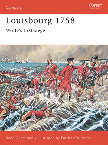 Louisbourg 1758: Wolfe's first siege: Wolfe's First Victory (Campaign, Band 79) von Osprey Publishing