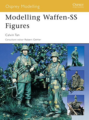 Modelling Waffen-SS Figures (Modelling Guides, Band 23) von Osprey Publishing