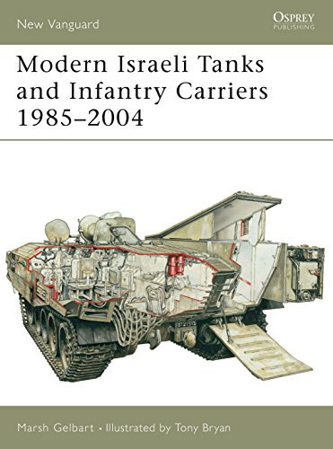 Modern Israeli Tanks and Infantry Carriers 1985-2004 (New Vanguard, Band 93) von Osprey Publishing