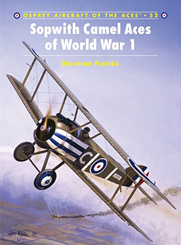 Sopwith Camel Aces of World War 1 (Aircraft of the Aces, Band 52) von Osprey Publishing