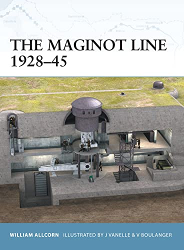 The Maginot Line 1928-45 (Fortress, Band 10) von Osprey Publishing