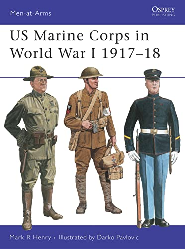 US Marine Corps in World War I 1917-18 (Men-at-Arms, Band 327) von Osprey Publishing