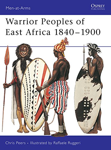 Warrior Peoples of East Africa 1840-1900 (Men-at-Arms, Band 411) von Osprey Publishing