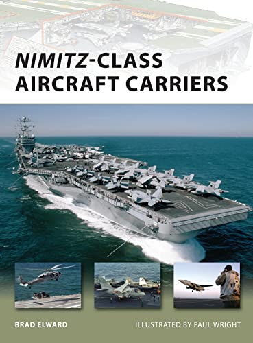 Nimitz-Class Aircraft Carriers (New Vanguard, Band 174) von Osprey Publishing