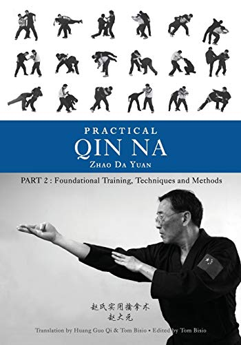 Practical Qin Na Part Two: Foundational Training, Techniques and Methods von OUTSKIRTS PR