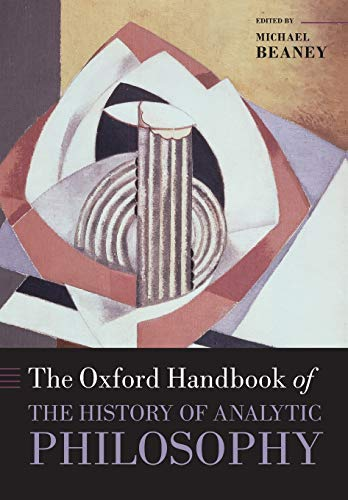 The Oxford Handbook of The History of Analytic Philosophy (Oxford Handbooks) von OUP Oxford